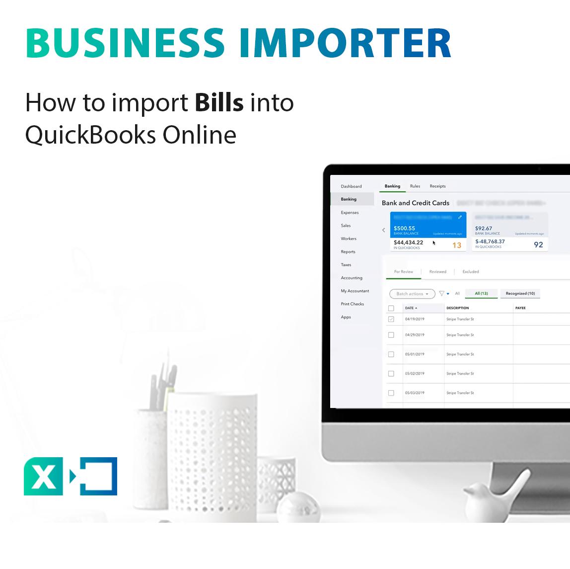 How to import Bills into QuickBooks Online
