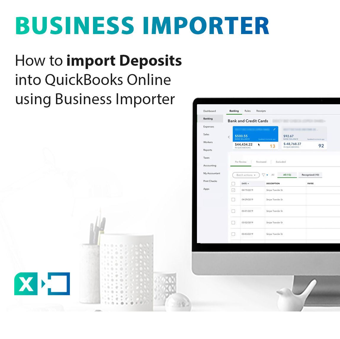 How to import Deposits into QuickBooks Online with Business Importer