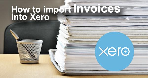 invoices import to xero