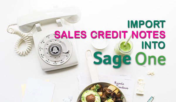 Import Sales Credit Notes into Sage One