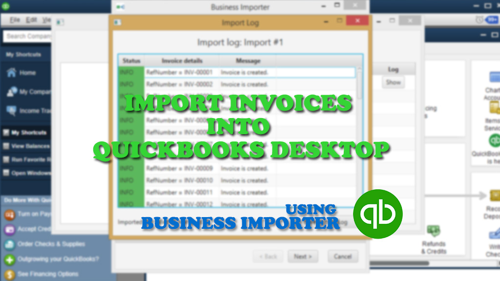 Import Invoices Into QuickBooks Desktop Using Business Importer - Import invoices from excel to quickbooks for service business