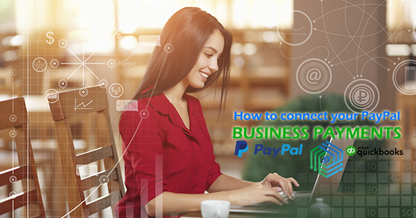 connect PayPal and Business Payments