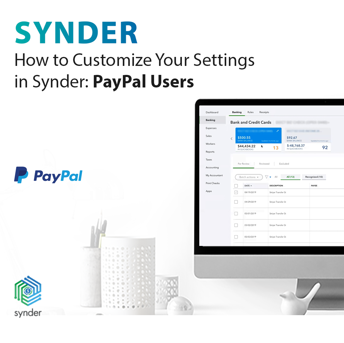 How to Customize Your Settings in Synder- PayPal Users