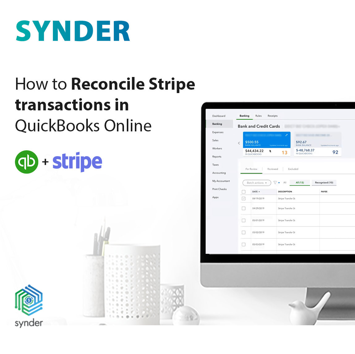 Reconcile your Stripe transactions in QuickBooks
