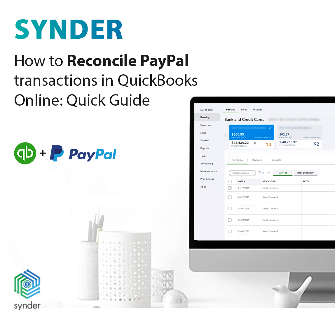 How To Reconcile PayPal Transactions In QuickBooks Online